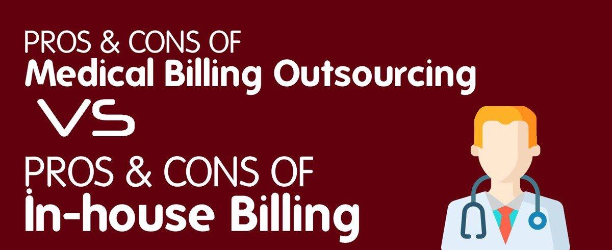 Outsourced-Medical-Billing-vs-In-house-Medical-Billing---Infographics