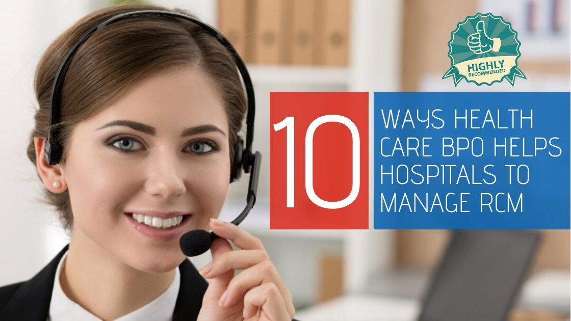 10 Ways Health-care BPO helps Hospitals to manage Revenue Cycle Management-f