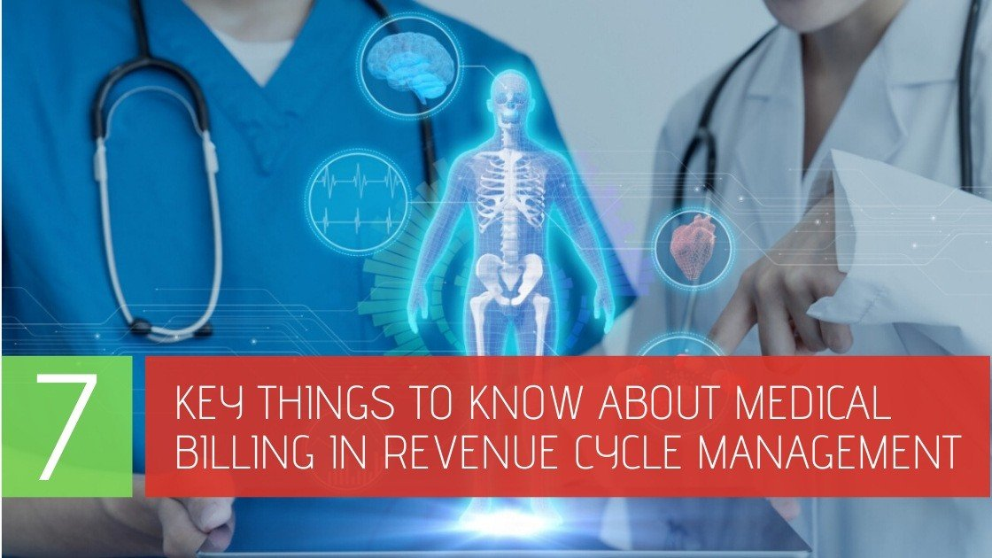 7-key-things-to-know-about-Medical-Billing-in-RCM