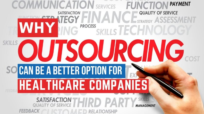 Why-Outsourcing-better-option-for-healthcare-companies