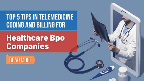 Top 5 Tips in Telemedicine-Healthcare-BPO-Companies