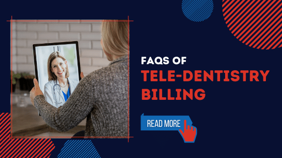 Blog-FAQs of teledentistry billing