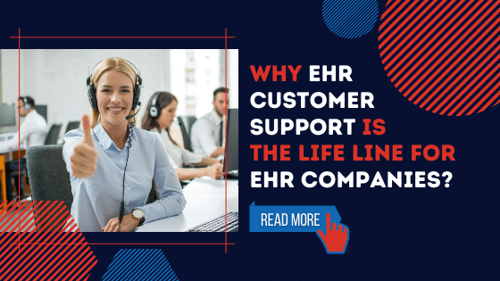 Why EHR Customer Support