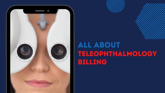 Blog-All about Teleophthalmology billing