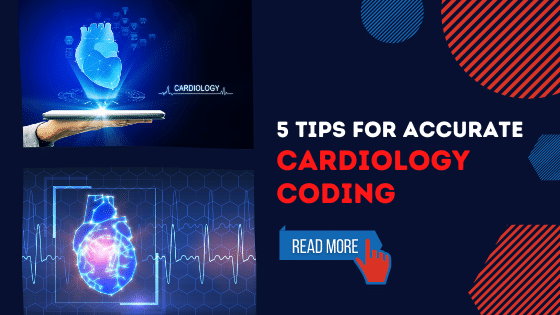 Blog5 Tips for accurate Cardiology Coding