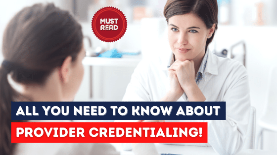 Blog-know about Provider Credentialing