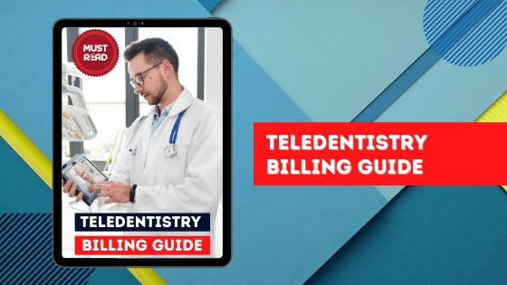 Blog-Teledentistry Billing-guide