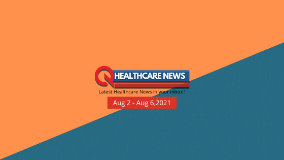 Healthcare-News-Aug2-6-Blog