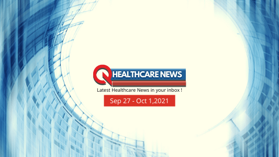 Healthcare-News-Sep 27 to Oct 1