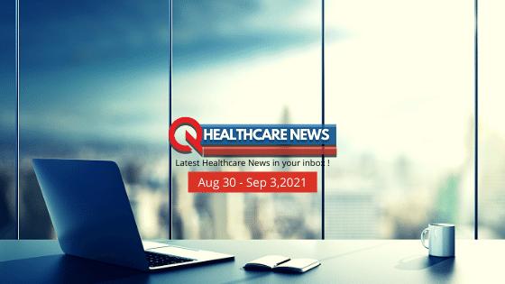 US-Healthcare-News-August-30–September-3-2021