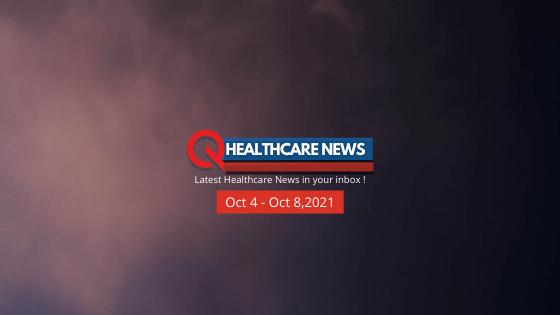 Healthcare-News-Oct-4-8-2021